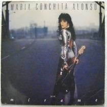 Maria Conchita Alonso / Mírame 1 Disco Lp Vinilo