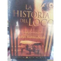 La Sombra. Historia Del Loco. Psicoanalista Final Perfecto