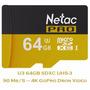 Micro Sd Sdxc 64gb U3 Clase 10 Extreme 4k Netac Pro