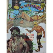 Revista De Lucha El Solitario . Historica.