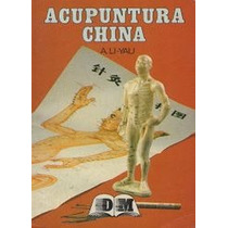 Acupuntura China Agujas Meridianos - Libro