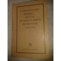 Constitucion Politica De Los Estados Unidos Mexicanos Coment