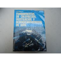 Raymond A. Havrella, Fundamentos De Calefacción, Ventilación
