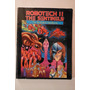 Robotech 2 The Sentinels The Complete Illustrated Handbook