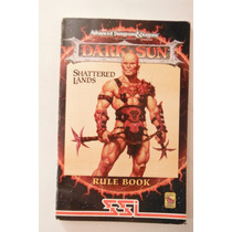 Dungeons And Dragons Dark Sun Shattered Lands Rule Book