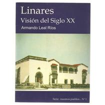 Linares/ Armando Leal Ríos