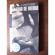 La Edad De Hierro-au-j.m.coetzee(premio Nóbel)mondadori-op4