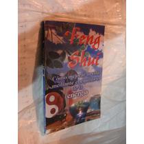 Libro Feng Shui , Como Mejorar Tu Vida Mediante El Equilibri