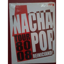 Nacha Pop Tour 80-08 Reiniciando 2cd+dvd Nuevo Sellado Tzesp