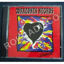 Cd, Corazanes Negros, Caliente
