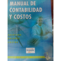 Manual De Contabilidad Y Costos 1 Vol Euromexico