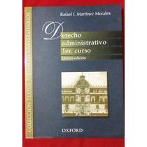 Libro. Derecho Administrativo Primer Curso. Martinez Morales