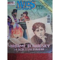 Mitos Y Leyendas #2, La Ocultista Viajera Madame Blavatsky