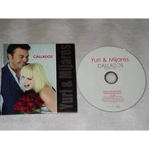 Yuri Y Mijares Callados Cd Promo 2006 Bmg