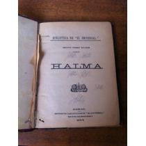 Libro Antiguo Halma / Benito Perez Galdos