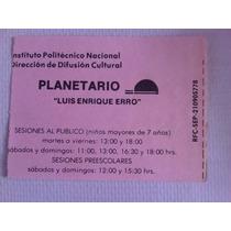 Ticket O Boleto De Entrada Usado Al Planetario Ipn Mexico