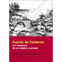 Guerra Independencia Hidalgo Batalla Puente Calderon