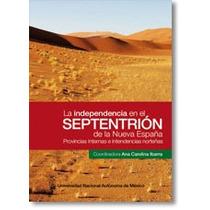 Guerra Independencia Tamaulipas Zacatecas Nvo. Leon San Luis