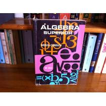 Algebra Superior Weiss - Dubisch Actuaría Matemáticas
