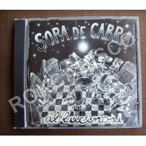 Cd, Sopa De Cabra, Al.lucinosi, España