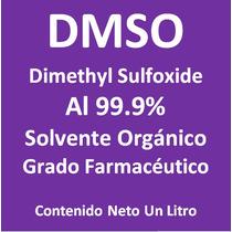 Dmso Dimetil Sulfoxido 99.9% Grado Farmacéutico Un Litro