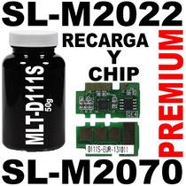 Recarga Con Chip Samsung Xpress Sl-m2022 Sl-m2070w Mlt-d111s