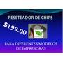 Reseteador De Chips Samsung, Xerox, Tally, Dell