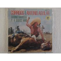 Antonio Aguilar - Corridos, Gabino Barrera Y 11 Exitos Mas