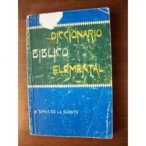 Diccionario Bíblico Elemental-tomás De La Fuente-mn4
