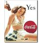 Poster Metalico Cartel Afiche Coca Cola Yes Anuncio Retro Vi