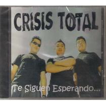 Crisis Total - Te Siguen Esperando ( Punk Hardcore ) Cd Rock