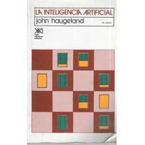 La Inteligencia Artificial- John Haugeland Envío Gratis!!