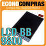 Pantalla Lcd Para Blackberry 9800 100% Nuevo Y Original