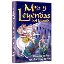 Mitos Y Leyendas Del Mundo 1 Vol