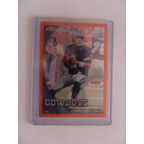 Tony Romo Topps Refractor Orange 2010 $8dls Cowboys