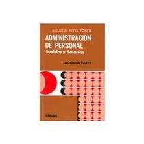 Libro Administración De Personal 2da. Parte, Agustín Reyes P