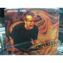 Gerardo Peña Empeñado Cd Sellado Digipak Bonus Tracks