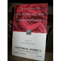 Las Flores Del Mal - Y Diarios Intimos Charles Baudelaire