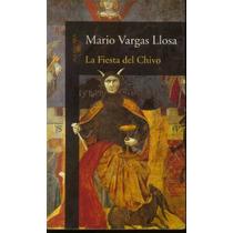 Mario Vargas Llosa - Nobel 2010 - La Fiesta Del Chivo Sp0