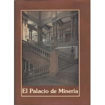 El Palacio De Minería. 1980. Pida Fotos.