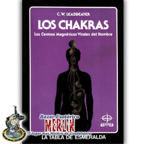 Libro De Los Chakras - Centros Magnéticos Vitales Del Hombre