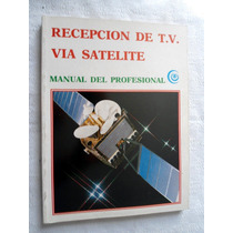 Recepción De T. V. Vía Satélite. Vbf