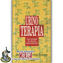 Libro Urinoterapia - Una Terapia De Efectos Sorprendentes