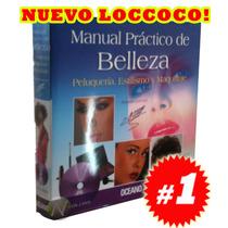 Manual Práctico De Belleza Loccoco, Estilismo Y Maquillaje