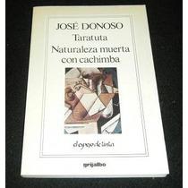 Libro Donoso Taratuta - Naturaleza Muerta Con Cachimba Eex