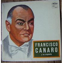 Tango, Francisco Canaro Y Su Orquesta , Vol. 1, Lp 12´ Css