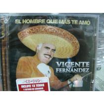 Vicente Fernandez El Hombre Que Mas Te Amo Cd + Dvd Sellado