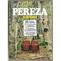 Pereza Barcelona Dvd+cd Ed. Lim. Y Numerada Bunbury