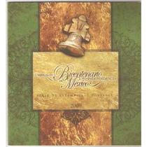 2009 Fascículo 3era. Y 4ta Serie Bicentenario De México Mnh.