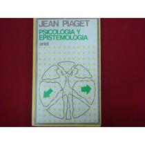 Jean Piaget, Psicología Y Epistemología